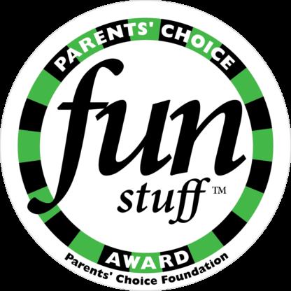 Parents' Choice Award Fun Stuff