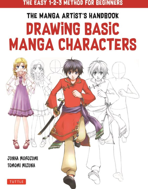 The Drawing Basic Manga Characters: The Easy 1-2-3 Method for Beginners