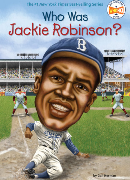 Who Was Jackie Robinson?