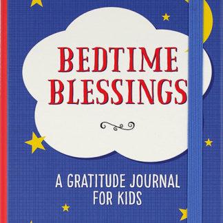 Bedtime Blessings: A Gratitude Journal For Kids